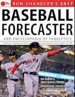Ron Shandler's 2017 Baseball Forecaster and Encyclopedia of Fanalytics (Baseball Forecaster)