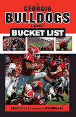 The Georgia Bulldogs Fans' Bucket List (Bucket List)