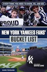 The New York Yankees Fans' Bucket List (Bucket List)