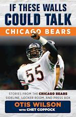 Chicago Bears (If These Walls Could Talk)