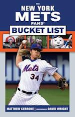 The New York Mets Fans' Bucket List (Bucket List)