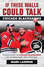Chicago Blackhawks (If These Walls Could Talk)