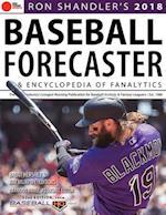 Ron Shandler's Baseball Forecaster & Encyclopedia of Fanalytics 2018 (Baseball Forecaster)