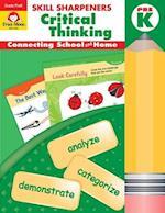 Skill Sharpeners Critical Thinking, Grade Prek (Skill Sharpeners Critical Thinking)