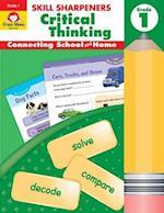 Skill Sharpeners Critical Thinking, Grade 1 (Skill Sharpeners Critical Thinking)