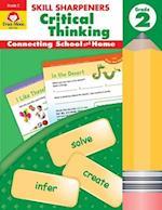 Skill Sharpeners Critical Thinking, Grade 2 (Skill Sharpeners Critical Thinking)