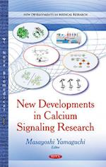 New Developments in Calcium Signaling Research af Masayoshi Yamaguchi