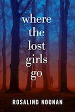 Where the Lost Girls Go (Laurmori Mystery)