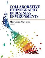 Collaborative Ethnography in Business Environments af Maryann Mccabe