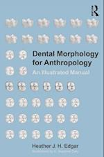 Dental Morphology for Anthropology