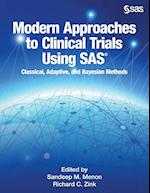 Modern Approaches to Clinical Trials Using SAS