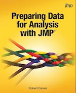 Preparing Data for Analysis with Jmp