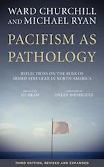 Pacifism As Pathology