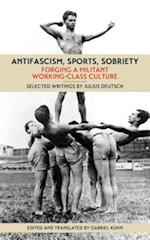 Antifascism, Sports, Sobriety
