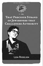 That Precious Strand of Jewishness That Challenges Authority (Pm Pamphlet)