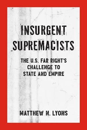 Insurgent Supremacists