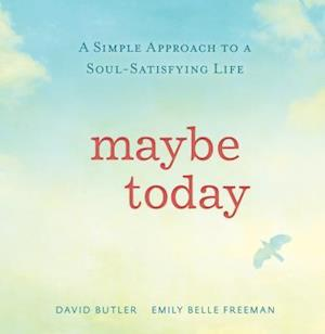 Maybe Today