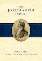The Joseph Smith Papers Documents, Volume 5