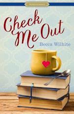 Check Me Out af Becca Wilhite