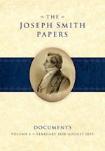 The Joseph Smith Papers Documents, Volume 6