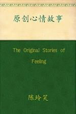 Original Stories of Feeling