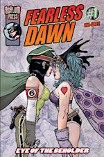 FEARLESS DAWN: EYE OF THE BEHOLDER Issue 1