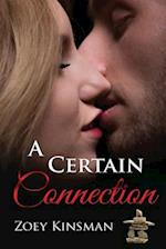 A Certain Connection af Zoey Kinsman