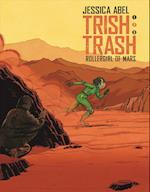 Trish Trash #2 (Trish Trash Graphic Novels, nr. 2)