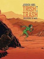 Trish Trash 2 (Trish Trash Graphic Novels)