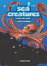 Sea Creatures in Their Own Words 2 (Sea Creatures)
