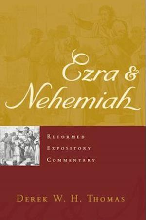 Bog, hardback Ezra & Nehemiah af Derek Thomas