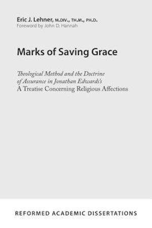 Bog, paperback Marks of Saving Grace af Eric J. Lehner