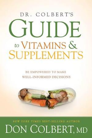 Dr. Colbert'S Guide To Vitamins And Supplements