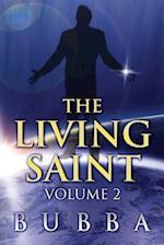 The Living Saint: Volume 2
