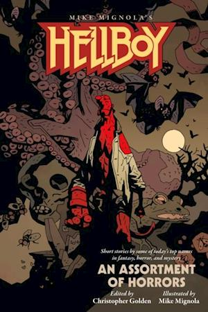 Hellboy: An Assortment of Horrors af Mike Mignola