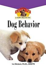Dog Behavior (Your Happy Healthy Pet Guides, nr. 160)