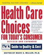 Health Care Choices for Today's Consumer (Robert L Bernstein)