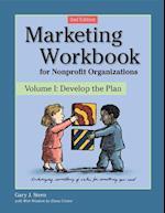 Marketing Workbook for Nonprofit Organizations (Marketing Workbook for Nonprofit Organizations, nr. 1)