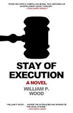 Stay of Execution af William P. Wood