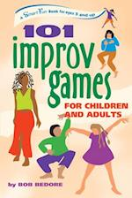101 Improv Games for Children and Adults (Smartfun Activity Books)