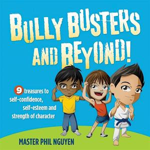 Bully Busters and Beyond af Phil Nguyen