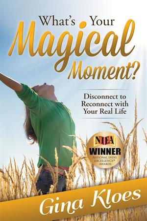 What's Your Magical Moment? af Gina Kloes