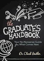 The Graduate's Handbook