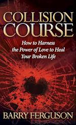 Collision Course (Morgan James Faith)