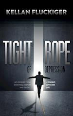 Tight Rope of Depression