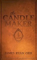 The Candle Maker (Morgan James Fiction)