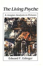Living Psyche: A Jungian Analysis in Pictures Psychotherapy af Edward Edinger