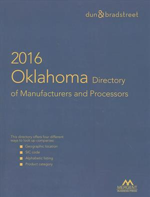 Bog, paperback Oklahoma Directory of Manufacturers and Processors 2016 af Mergent