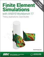 Finite Element Simulations with ANSYS Workbench 17 af Huei-huang Lee
