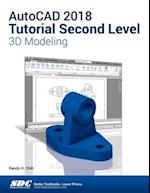 AutoCAD 2018 Tutorial Second Level 3D Modeling